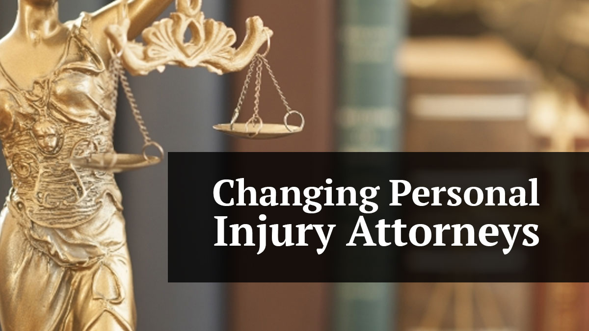 Change Personal Injury Attorneys