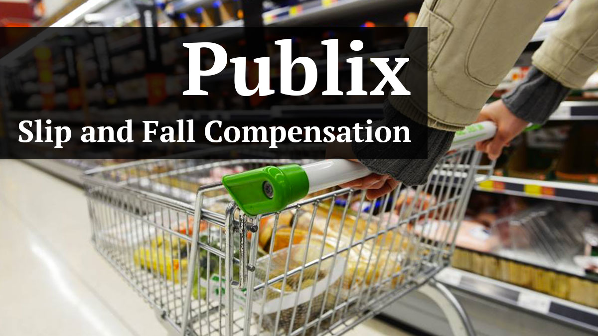 Types of Compensation For A Slip and Fall Accident In Publix Grocery Stores