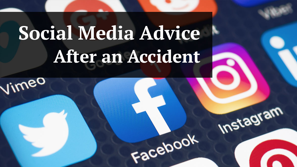 Social Media Advice After an Personal Injury Accident